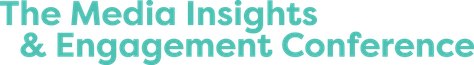 The Media Insights & Engagement Conference