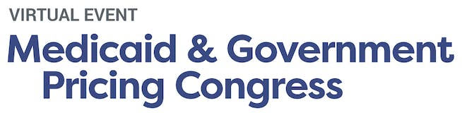 Medicaid and Government Pricing Congress 2021 Virtual