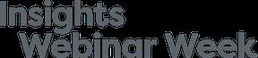 Insights Webinar Week