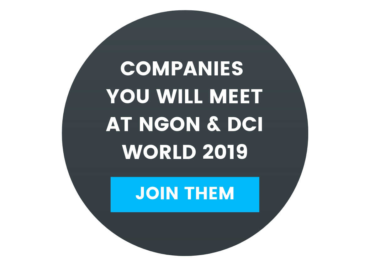 Companies you will meet at NGON & DCI World 2019