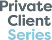 Private Client Series