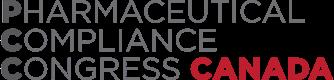 PCC Canada – 4th Annual Pharmaceutical Compliance Congress