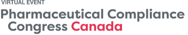 Pharmaceutical Compliance Congress Canada Virtual 2021