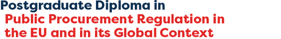 PGDip in Public Procurement Regulation in the EU and in its Global Context