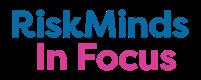 RiskMinds In Focus