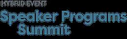 Speaker Programs Summit