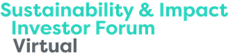 Sustainability & Impact Investor Forum Virtual