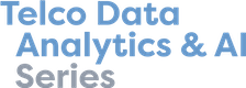 Telco Data Analytics & AI Series