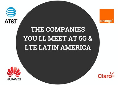 5G & LTE Latin America Attendees