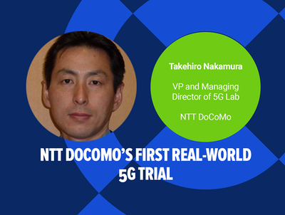 NTT DoCoMo's First Real World 5G Trial