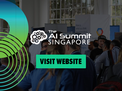 AI Summit Singapore. The world's largest Artificial Intelligence event returns to Asia.