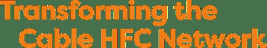改造有线HFC网络