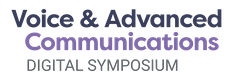 Voice & Advanced Communications Digital Symposium