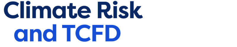 Climate Risk and TCFD