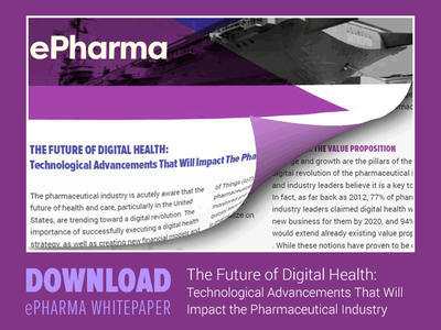 "Download: ""The Future of Digital Health: Technological Advancements That Will Impact the Pharmaceutical Industry"" whitepaper"