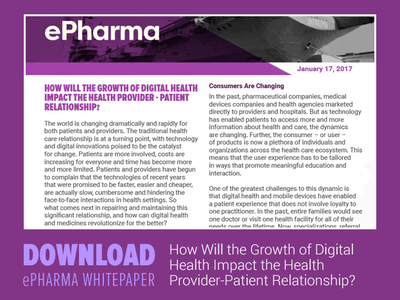 "Download: ""How Will the Growth of Digital Health Impact the Health Provider-Patient Relationship?"" whitepaper"
