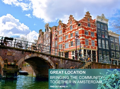 GREAT LOCATION – BRINGING THE COMMUNITY TOGETHER IN AMSTERDAM