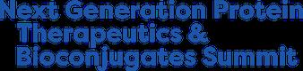 Next Generation Protein Therapeutics & Bioconjugates Summit