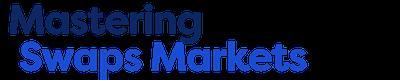 Mastering Swaps Markets