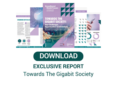 Download our Exclusive Survey Report: Towards the Gigabit Society