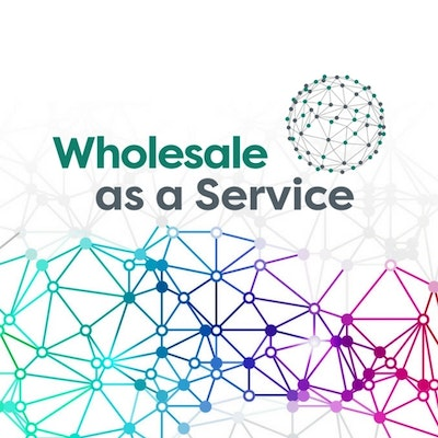 Wholesale as a Service